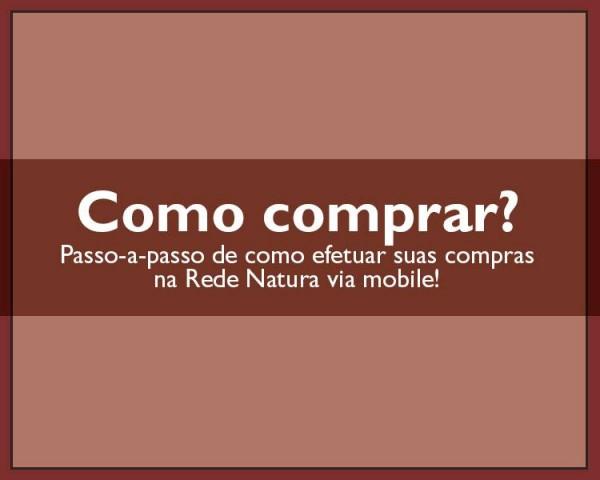 Como comprar Natura pelo celular - versão mobile da Revista Natura Online