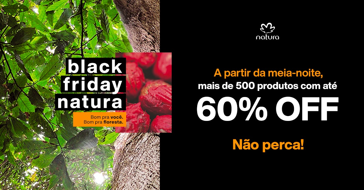 BLACK FRIDAY NATURA
