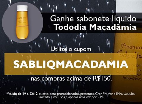Cupom para sabonete liquido de macadamia da Natura DE GRAÇA